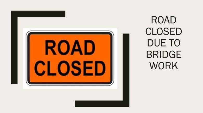 Bridge closure notice
